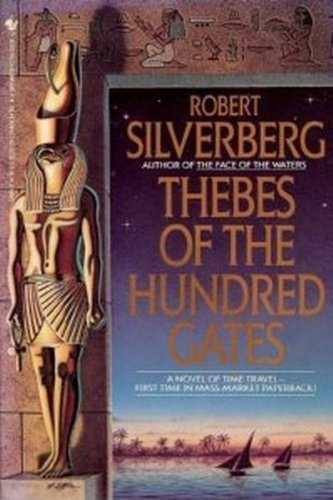 Thebes of the Hundred Gates (0553294946) by Robert Silverberg