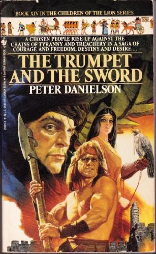 The Trumpet and the Sword 9780553294958 A book of this grade is generally well kept and is in good shape to read and store. Sturdy spine, all pages intact physically. Solid cover. Might have acceptable shelve wear. Might, rarely, have very limited notes.