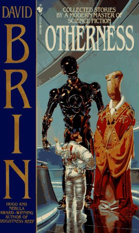 Otherness: Collected Stories by a Modern Master of Science Fiction