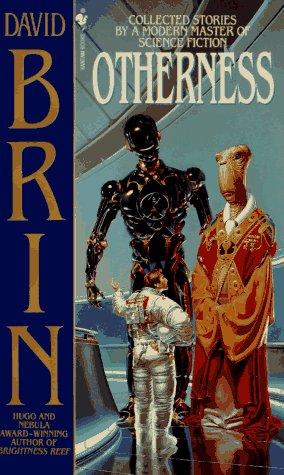 OTHERNESS: Brin, David.