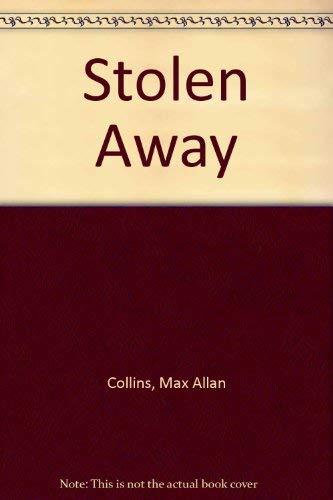 9780553296143: Stolen Away: A Novel of the Lindbergh Killing