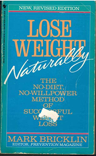 9780553296181: Lose Weight Naturally: The No-Diet, No-Willpower Method of Successful Weight Loss