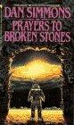 9780553296655: Prayers to Broken Stones