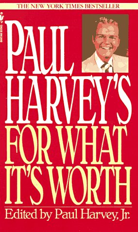 9780553296761: Paul Harvey's For What It's Worth