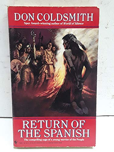 RETURN OF THE SPANISH (0553296817) by Don Coldsmith