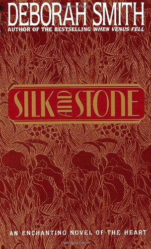 9780553296891: Silk And Stone: An Enchanting Novel of the Heart