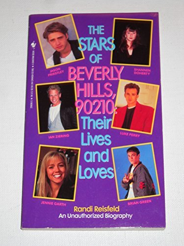 9780553296969: The Stars of Beverly Hills, 90210: Their Lives and Loves