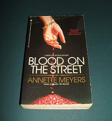 Blood on the Street: Myers, Annette; Meyers, Annette