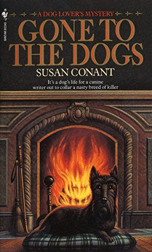 Gone to the Dogs (Dog Lover's Mysteries) (0553297341) by Conant, Susan