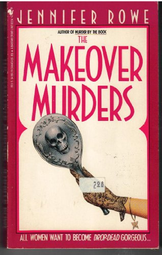 9780553297409: Makeover Murders, The