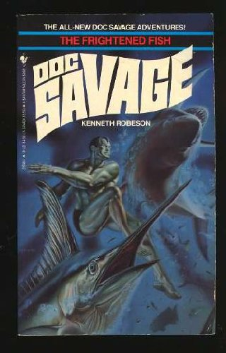 DOC SAVAGE Frightened Fish: Robeson, Kenneth