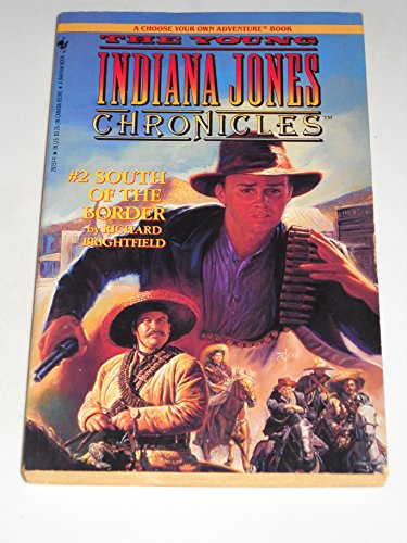 9780553297577: South of the Border (The Young Indiana Jones Chronicles No. 2)