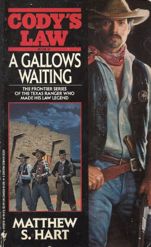 9780553297676: A Gallows Waiting (Cody's Law, Book 10)