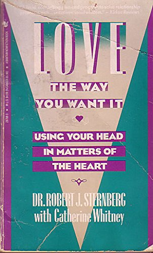 9780553297881: Love the Way You Want It: Using Your Head in Matters of the Heart