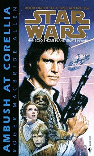 9780553298031: Ambush at Corellia: Star Wars (the Corellian Trilogy): Book 1