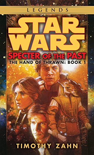 9780553298048: Specter of the Past (Star Wars: The Hand of Thrawn #1)