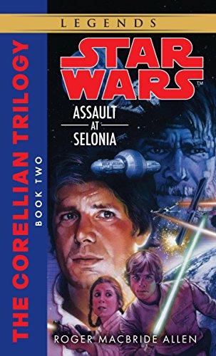 9780553298055: Assault at Selonia: Star Wars Legends (The Corellian Trilogy)