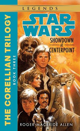 9780553298062: Star Wars: Showdown at Centerpoint: Book 3 (Star Wars: The Corellian Trilogy)