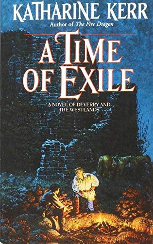 9780553298130: A Time of Exile (Deverry Series, Book Five)