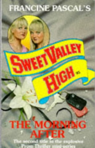 9780553298529: The Morning After (Sweet Valley High)