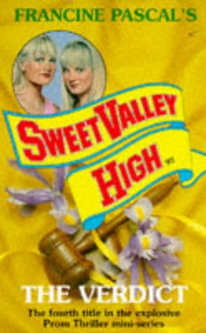 The Verdict (Sweet Valley High): Kate William