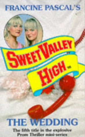 9780553298550: The Wedding (Sweet Valley High)