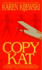 9780553298833: Copy Kat (Kat Colorado Mysteries)