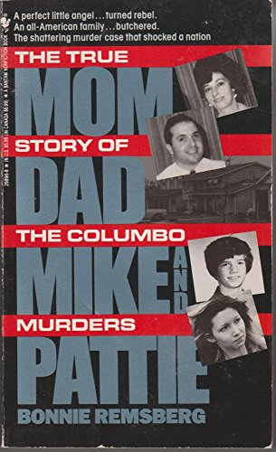 9780553298963: Mom, Dad, Mike, and Pattie: The True Story of the Columbo Murders