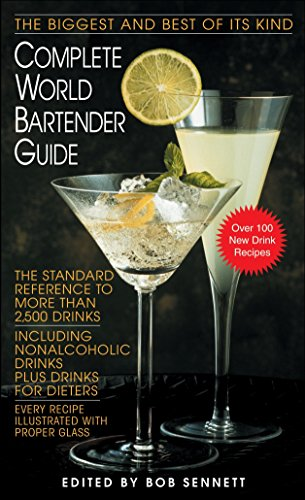 9780553299007: Complete World Bartender Guide: The Standard Reference to More than 2,400 Drinks