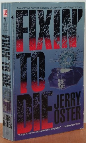 Fixin' to Die: Oster, Jerry