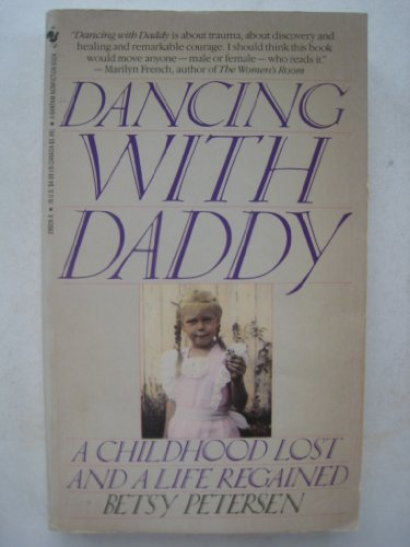 9780553299281: Dancing With Daddy: A Childhood Lost and Life Regained