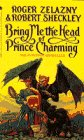 9780553299359: Bring Me the Head of Prince Charming