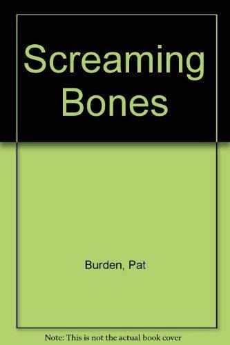 9780553299366: Screaming Bones