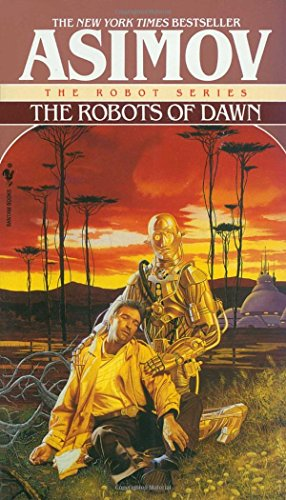 9780553299496: The Robots of Dawn (The Robot Series)