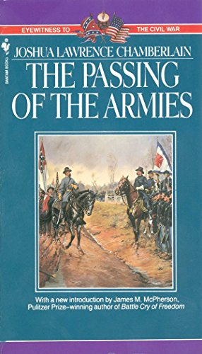 9780553299922: The Passing of Armies: An Account Of The Final Campaign Of The Army Of The Potomac (Eyewitness to the Civil War)