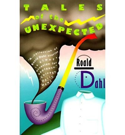 9780553304312: [Roald Dahl's Tales of the Unexpected] (By: Roald Dahl) [published: July, 1990]