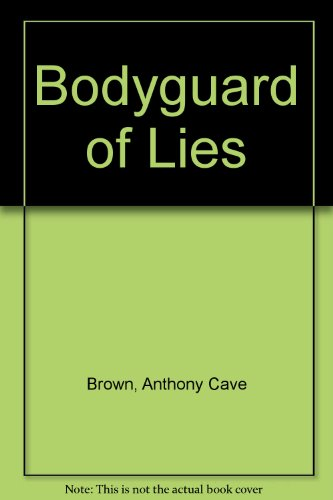 9780553340167: Bodyguard of Lies