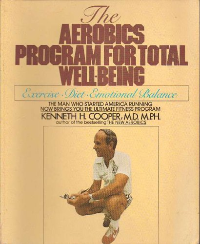 9780553340181: Aerobics Program for Total Well Being