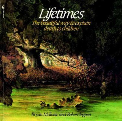 9780553340235: Lifetimes: A beautiful way to explain death to children