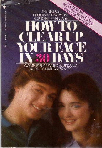 How to Clear Up Your Face in: Zizmor, Jonathan, Dr.