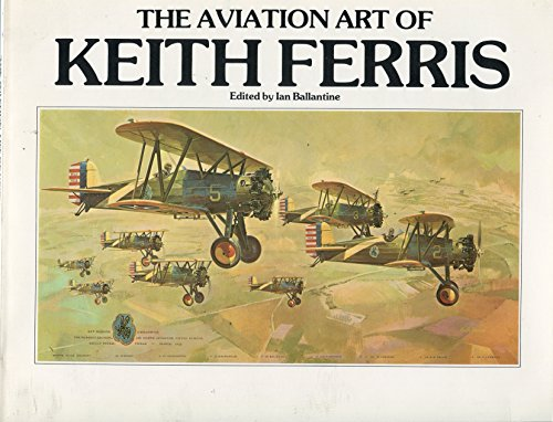 9780553340624: The aviation art of Keith Ferris