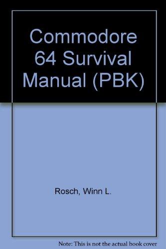 9780553341270: Commodore 64 Survival Manual (PBK)