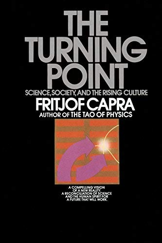 9780553341485: The Turning Point: Science, Society, and the Rising Culture