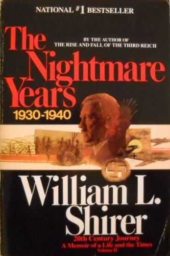 The Nightmare Years (Twentieth Century Journey, Vol: William L. Shirer