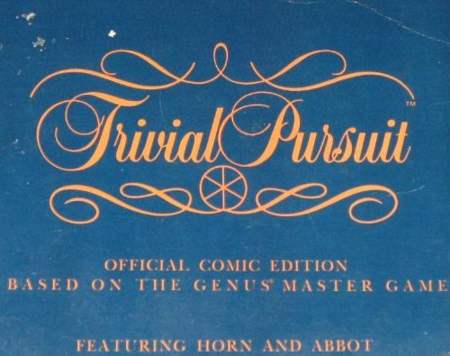 9780553341836: Trivial Pursuit: Official comic edition based on the Genus master game : featuring Horn and Abbot
