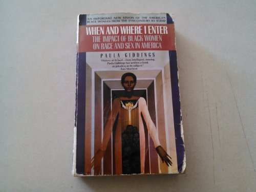 9780553342253: When and Where I Enter, the Impact of Black Women on Race and Sex in America