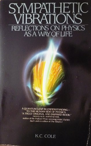 9780553342345: Sympathetic Vibrations: Reflections on Physics as a Way of Life