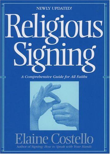 9780553342444: Religious Signing: A Comprehensive Guide For All Faiths