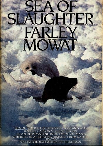 Sea of Slaughter (9780553342697) by Farley Mowat
