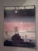 Pioneering the Space Frontier: The Report of the National Commission on Space